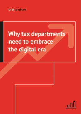 Arkk Solutions Report - Why tax departments need to embrace the digital era_Page_01